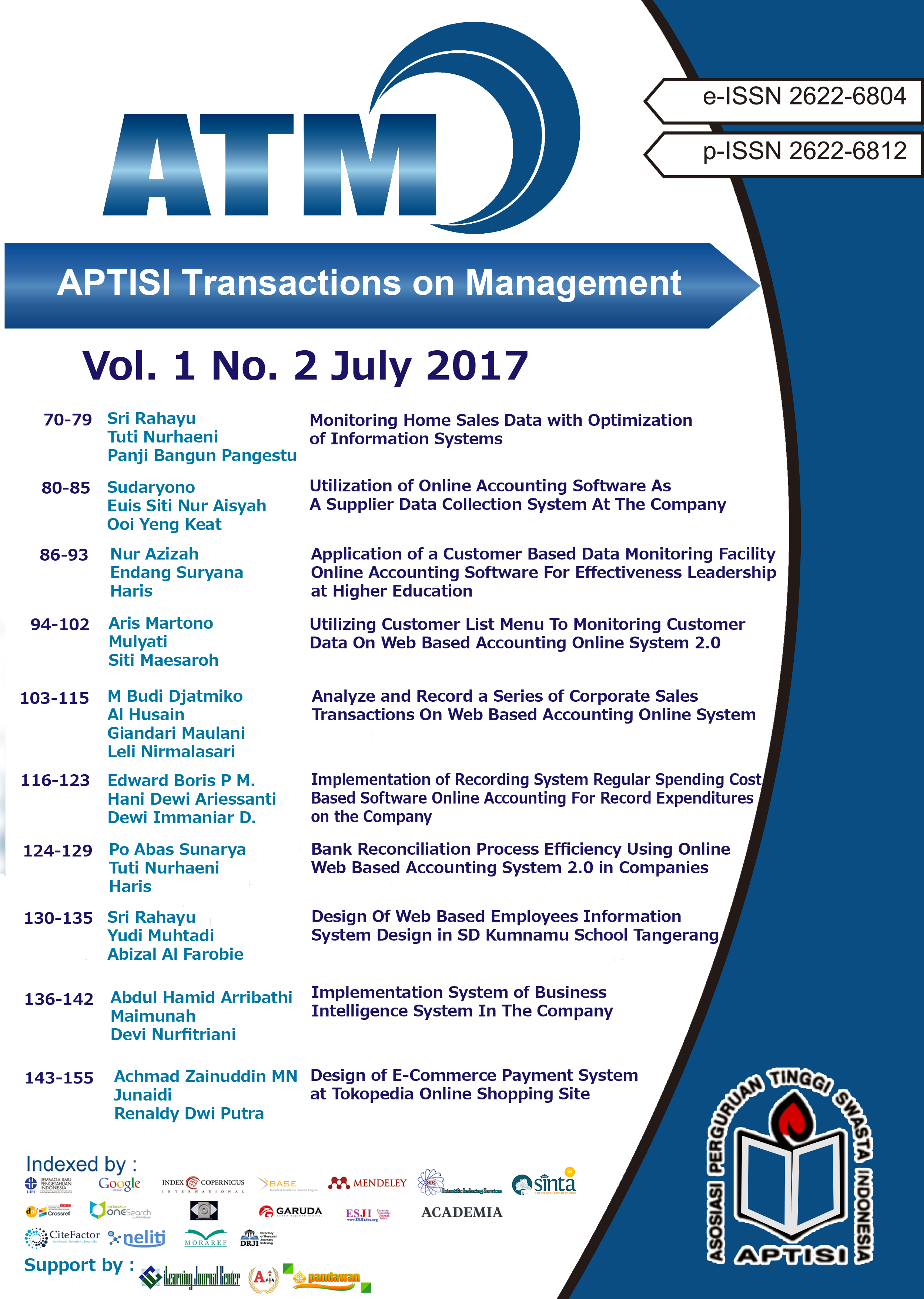 View Vol. 1 No. 2 (2017): ATM (APTISI Transactions on Management: July)