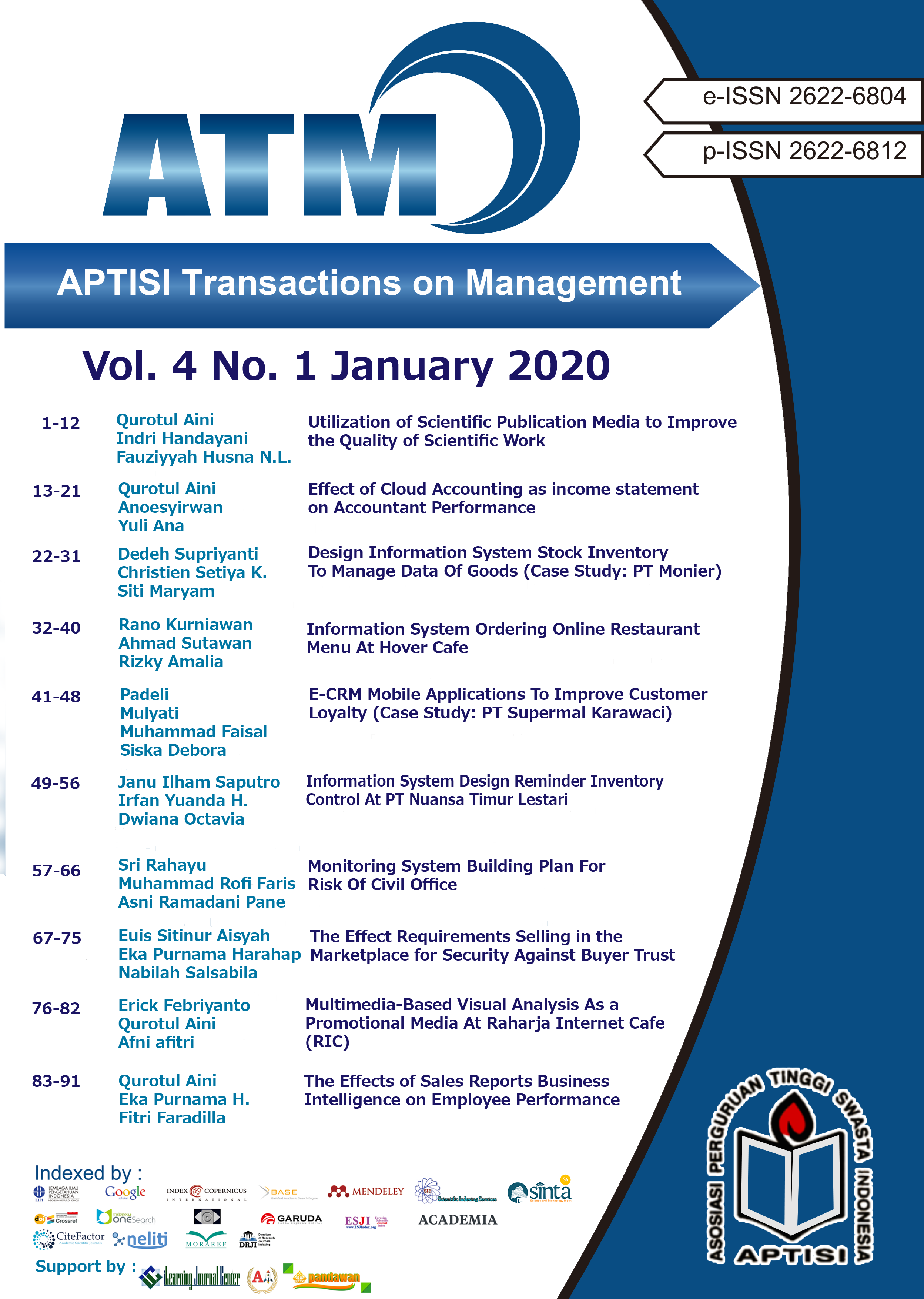View Vol. 4 No. 1 (2020): ATM (APTISI Transactions on Management: January)