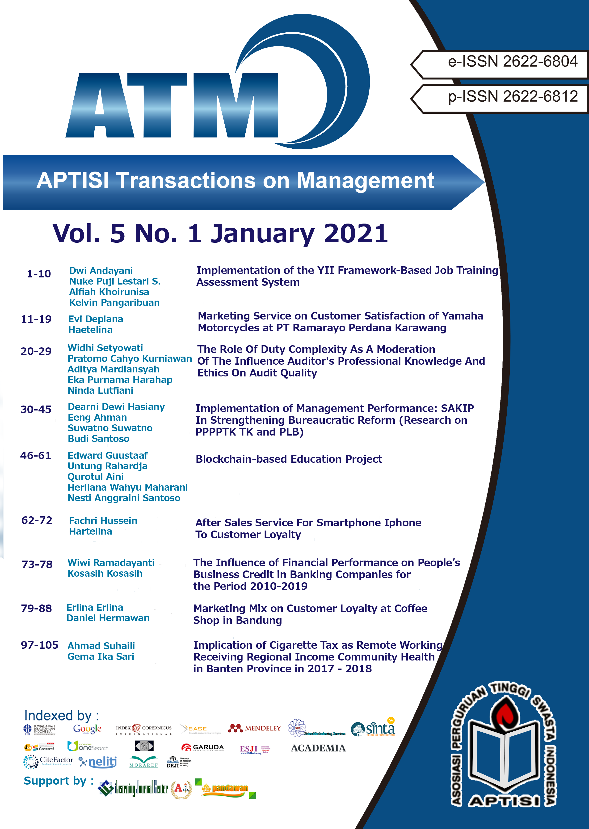 View Vol. 5 No. 1 (2021): ATM (APTISI Transactions on Management: January)